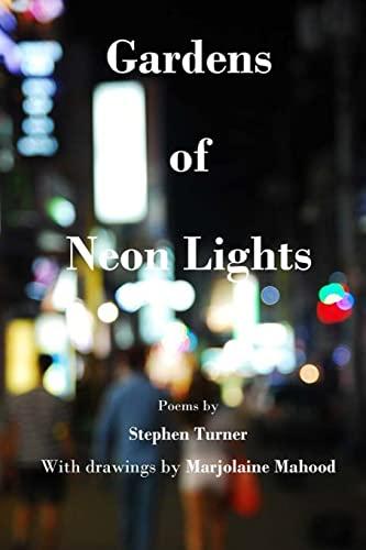 9781492120957: Gardens of Neon Lights