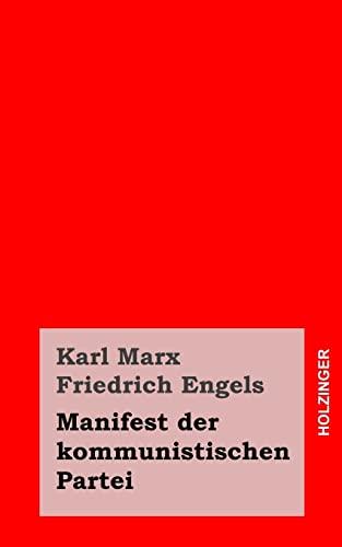 9781492121404: Manifest der kommunistischen Partei (German Edition)