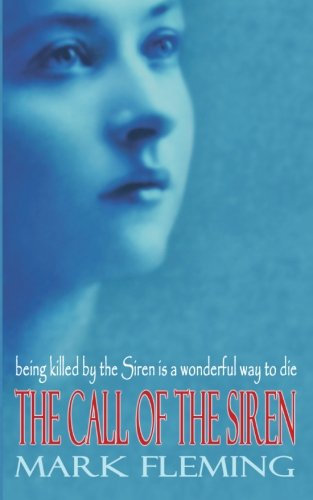 9781492121619: The Call of the Siren (The Siren Trilogy) (Volume 1)