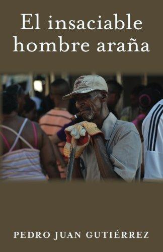 9781492122012: El insaciable hombre araña (Spanish Edition)