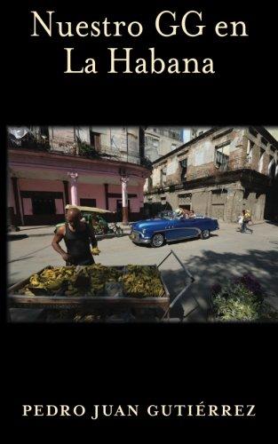 9781492122678: Nuestro GG en la Habana (Spanish Edition)