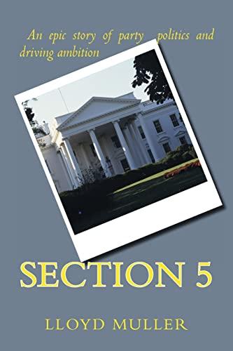 Section 5: Lloyd H. Muller