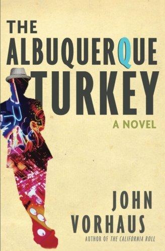 9781492124467: The Albuquerque Turkey