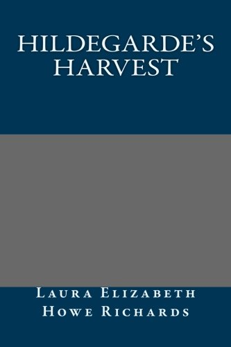 9781492125471: Hildegarde's Harvest