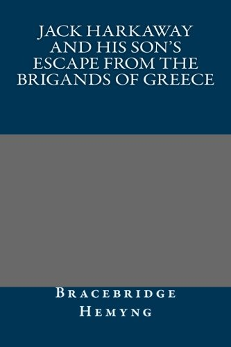 9781492125952: Jack Harkaway and His Son's Escape from the Brigands of Greece