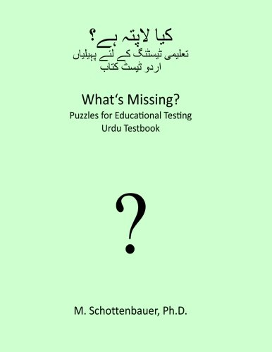 9781492127352: What's Missing? Puzzles for Educational Testing: Urdu Testbook (Urdu Edition)