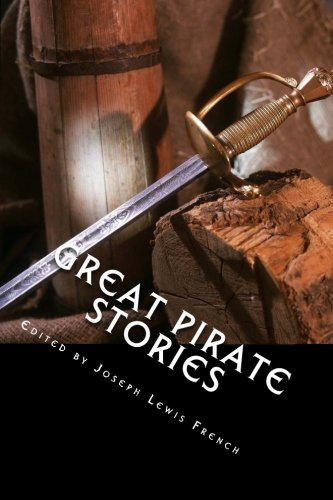 9781492128083: Great Pirate Stories: Two Volumes In One