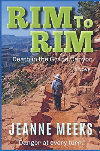 Rim To Rim: Death in the Grand Canyon (Backcountry Mysteries): Jeanne Meeks