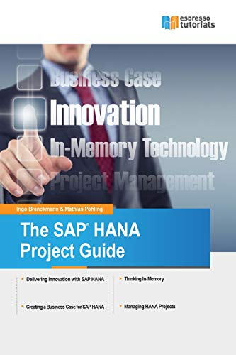 9781492130659: The SAP HANA Project Guide