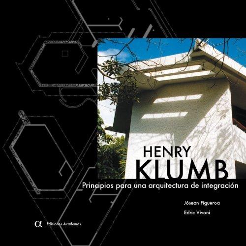 9781492132936: Henry Klumb: Principios para una arquitectura de integracion
