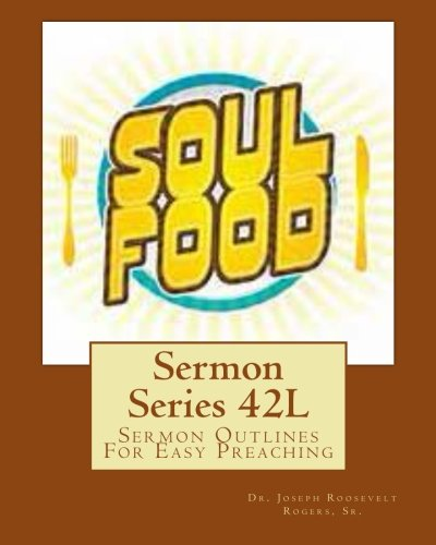 9781492134497: Sermon Series 42L: Sermon Outlines For Easy Preaching (Volume 42)