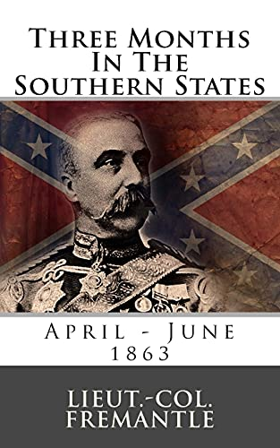 9781492135050: Three Months In The Southern States: April - June 1863