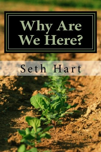 9781492135357: Why Are We Here?: What Does It Mean?