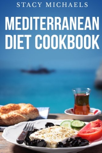 9781492136569: Mediterranean Diet Cookbook: A Lifestyle of Healthy Foods