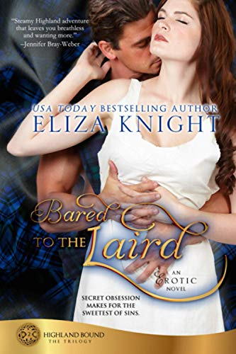 Bared to the Laird: Volume 2 (Highland: Knight, Eliza