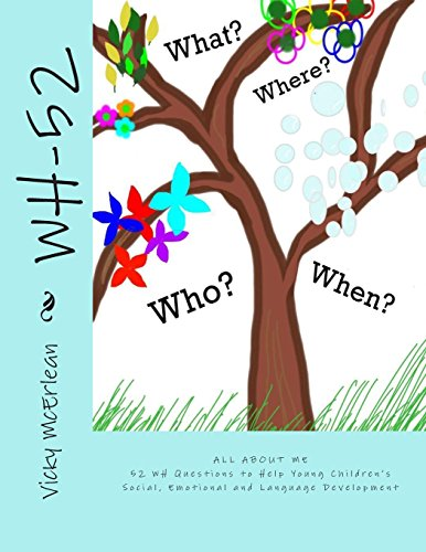 9781492138334: WH-52: 52 WH Questions to Help Young Children's Social, Emotional and Language Development (All About Me)