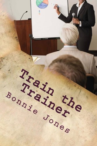 9781492142218: Train the Trainer: For the Subject Matter Expert