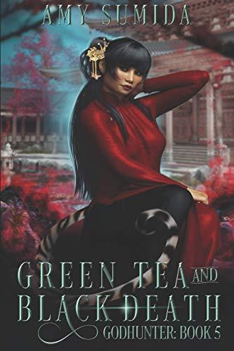 9781492142430: Green Tea and Black Death (The Godhunter) (Volume 5)