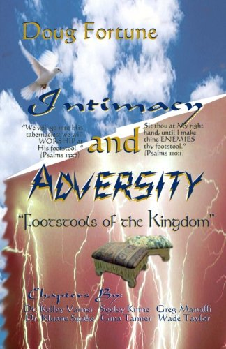 9781492143093: Intimacy and Adversity: Footstools of the Kingdom