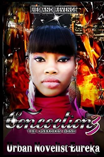 Concoction 3 'The Unbroken Bond': Eureka, Urban Novelist