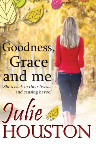 9781492143956: Goodness, Grace and Me