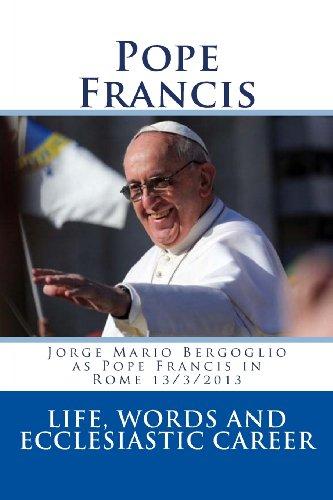 9781492144236: Jorge Mario Bergoglio as Pope Francis in Rome