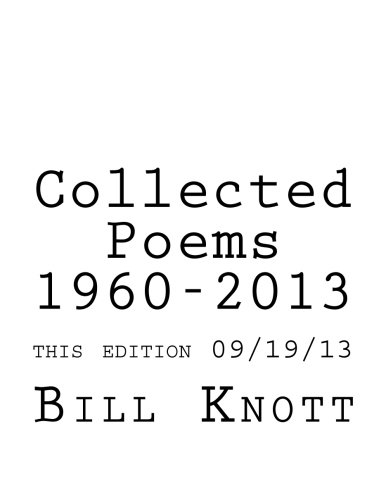 9781492145745: Collected Poems 1960-2013
