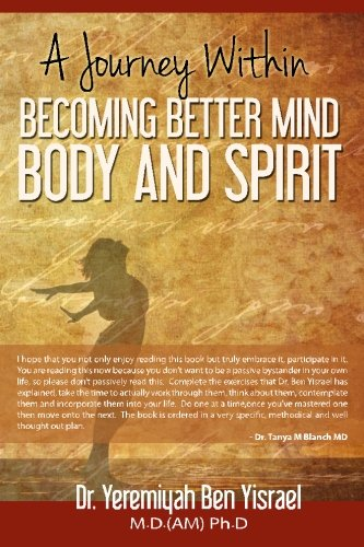 9781492146513: A Journey Within: Becoming Better Mind Body And Spirit