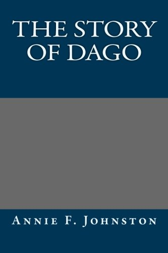 9781492147527: The Story of Dago