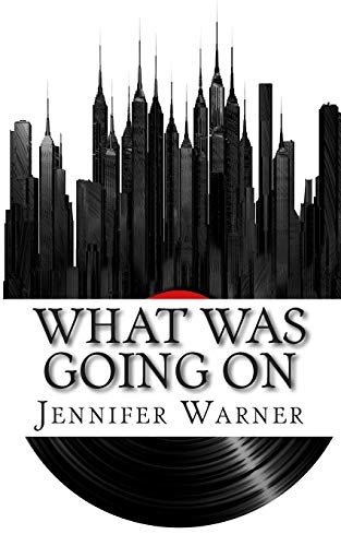 What Was Going On: The Life and Times of Marvin Gaye: Warner, Jennifer; LifeCaps