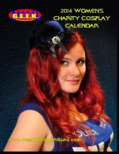 9781492148630: 2014 Womens Cosplay Charity Calendar