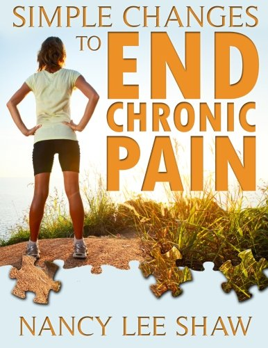 9781492149156: Simple Changes to End Chronic Pain