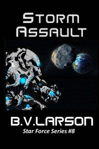 9781492149477: Storm Assault (Star Force Series) (Volume 8)