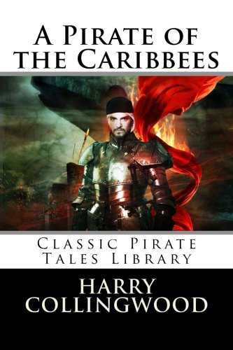 9781492149491: A Pirate of the Caribbees