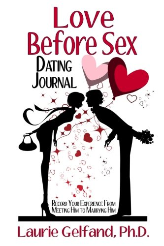 9781492150107: Love Before Sex Dating Journal