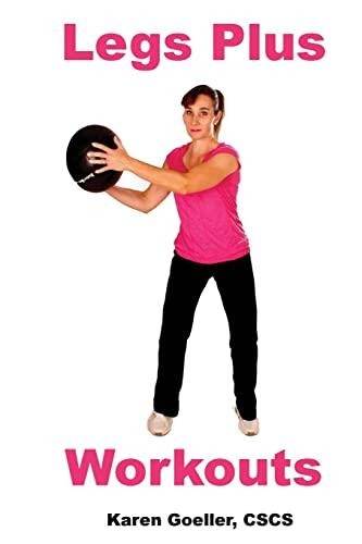9781492150831: Legs Plus Workouts