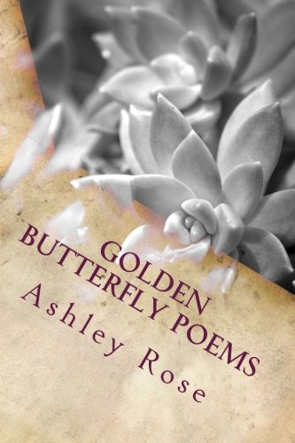 9781492151418: Golden Butterfly Poems: Caterpillar, Cocoon, Butterfly