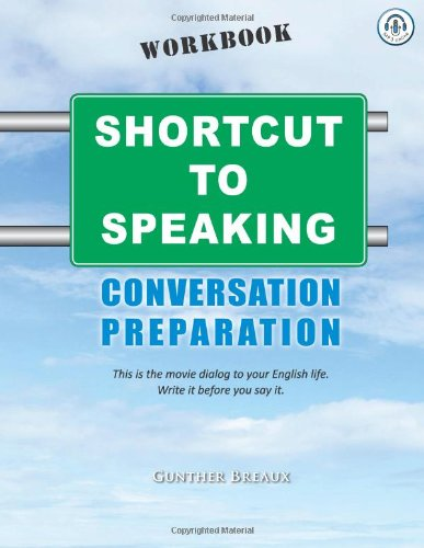 9781492152019: Shortcut To Speaking: Conversation Preparation Workbook (Volume 2)