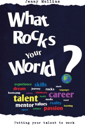 9781492153283: What Rocks Your World