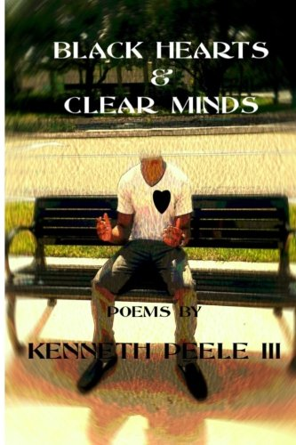Black Hearts & Clear Minds: Kenneth Peele III