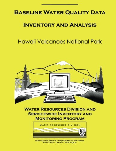 9781492154495: Hawaii Volcanoes National Park: Baseline Water Quality Data Inventory and Analysis