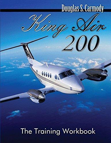 King Air 200 - The Training Workbook: Carmody, Douglas S