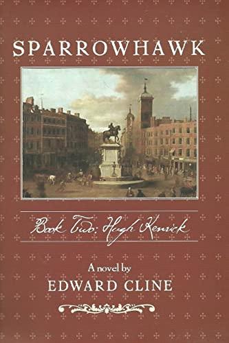9781492156895: Sparrowhawk: Book Two, Hugh Kenrick: A Novel of the American Revolution (Volume 2)