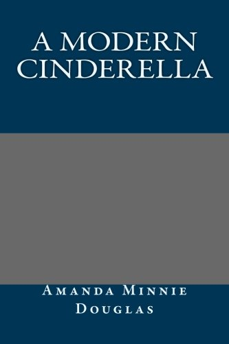 9781492158172: A Modern Cinderella