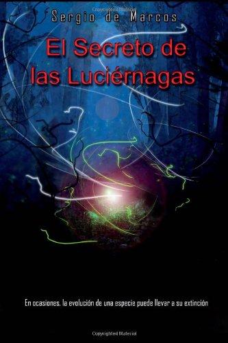 9781492158714: El secreto de las luciernagas (Spanish Edition)