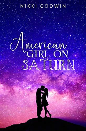 9781492159285: American Girl On Saturn