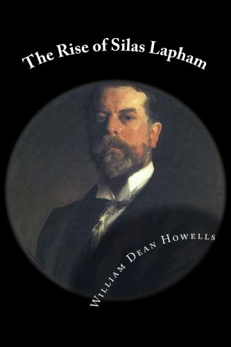 9781492159346: The Rise of Silas Lapham