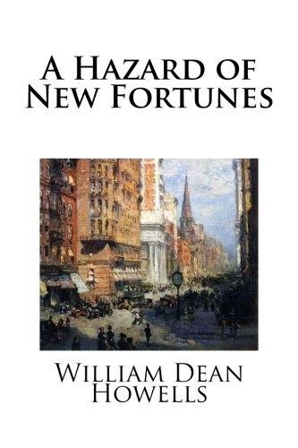 9781492161004: A Hazard of New Fortunes