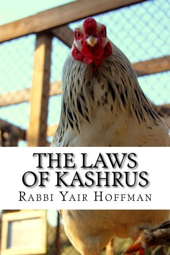 9781492161714: The Laws of Kashrus