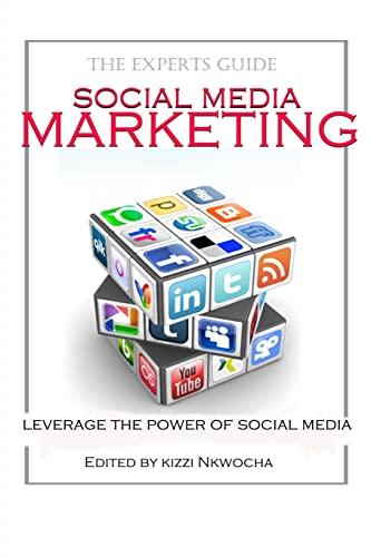 Social Media Marketing: Mr Kizzi Nkwocha